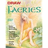 Draw Faeriesby Melanie Phillips