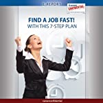 Find a Job Fast: With This 7-Step Plan (e-Report) | Peggy McKee