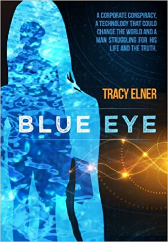 Blue Eye The Book by Tracy Elner