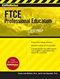 img - for CliffsNotes FTCE Professional Education Test Third Edition book / textbook / text book