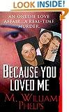 Because You Loved Me (Pinnacle True Crime)