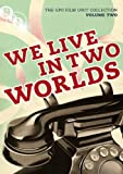 The General Post Office Film Unit Collection Vol.2 - We Live In Two Worlds [DVD]