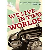 The General Post Office Film Unit Collection Vol.2 - We Live In Two Worlds [DVD]by Len Lye