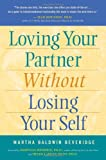img - for Loving Your Partner Without Losing Your Self book / textbook / text book