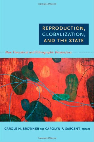Reproduction, Globalization, and the State: New...