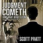 Judgment Cometh (and That Right Soon): Joe Dillard Series, Book 8 Hörbuch von Scott Pratt Gesprochen von: Tim Campbell