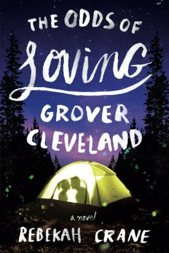 The Odds of Loving Grover Cleveland cover