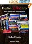 English Like It Is: Right, Wrong and...