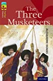 Alexandre Dumas Oxford Reading Tree TreeTops Classics: Level 15: The Three Musketeers