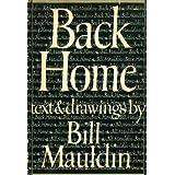 Back Home ~ Bill Mauldin