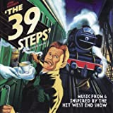 The 39 Steps [Music from and Inspired by the Hit West End Show]