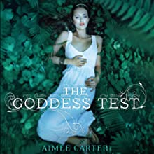 The Goddess Test (       UNABRIDGED) by Aimée Carter Narrated by Brittany Pressley