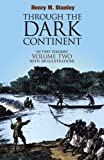 Through the Dark Continent [In Two Volumes] [Volume Two]