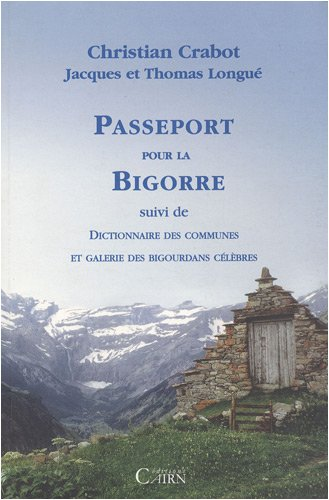 Passeport pour la Bigorre (French Edition)