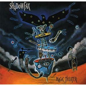 Shadowfax - 癮 - 时光忽快忽慢,我们边笑边哭!
