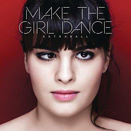 Make The Girl Dance-Extraball-WEB-2015-LEV Download