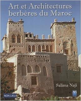Art et architectures berberes du Maroc (French Edition