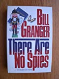 There Are No Spies (0446380490) by Granger Bill