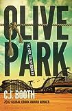Olive Park (The Park Trilogy) (Volume 1)