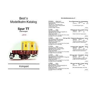 Best`s Modellbahn Katalog Spur TT – Kompakt 2010 Güterwagen: Kompaktausgabe: Sortiert nach Hersteller + Artikelnummer [Taschenbuch]
