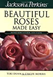 img - for Beautiful Roses Made Easy Northwestern (Jackson & Perkins Beautiful Roses Made Easy) book / textbook / text book