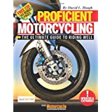 Proficient Motorcycling: The Ultimate Guide to Riding Well (Book & CD) ~ David L. Hough