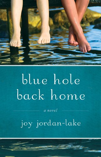 Blue Hole Back Home by Joy Jordan-Lake ebook deal