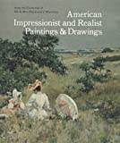 img - for American Impressionist and Realist Paintings and Drawings from the Collection of Mr. and Mrs. Raymond J. Horowitz book / textbook / text book