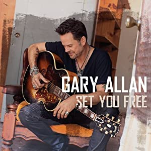 Gary Allan &#8211; Set You Free