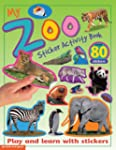 My Zoo Sticker Activity Book: Play an...
