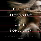 The Flight Attendant: A Novel | [Chris Bohjalian]