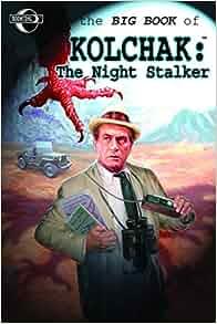 Big book of kolchak the night stalker