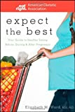 Expect the Best: Your Guide to Healthy Eating Before, During, and After Pregnancy (American Dietetic Association)