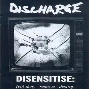 Disensitise:Deny-Remove-Destroy
