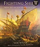 Fighting Ships: From the Ancient World to 1750 (1847248802) by Willis, Sam