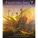 Fighting Ships: From the Ancient World to 1750by Sam Willis
