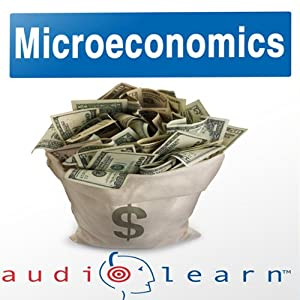 Microeconomics AudioLearn Follow-Along Manual: AudioLearn Economics Series | [AudioLearn Editors]