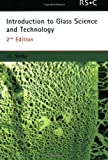 img - for Introduction to Glass Science and Technology (RSC Paperbacks) [Paperback] [2005] 2nd Ed. J E Shelby book / textbook / text book