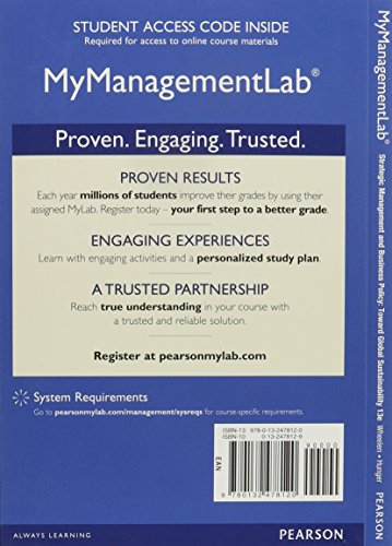 NEW MyManagementLab with Pearson eText -- Access Card -- for StrategicManagement & Business Policy:Achieving Sustainability