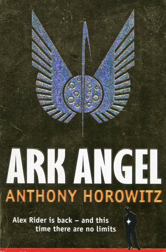 Ark Angel - Alex Rider 6 - Anthony Horowitz