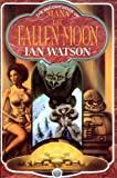 Mana the Fallen Moon (0575054247) by Ian Watson