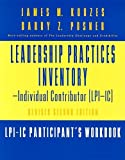 img - for The Leadership Practices Inventory-Individual Contributor (LPI-IC), Includes 1 Self and 1 Participant's Workbook: Self Package Set (Includes Self and ... (J-B Leadership Challenge: Kouzes/Posner) book / textbook / text book