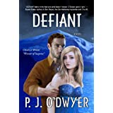 Defiant (Fallon Sisters Trilogy: Book #2) ~ P. J. O'Dwyer