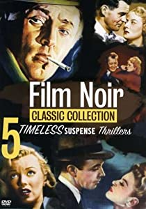 The Film Noir Classic Collection: Volume 1