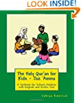 The Holy Qur'an for Kids - Juz 'Amma:...