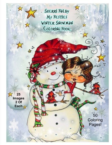 Sherri Baldy My-Besties Winter Snowmen Coloring Book
