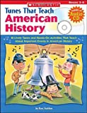 img - for Tunes That Teach American History: 10 Lively Tunes and Hands-On Activities That Teach About Important Events in American History book / textbook / text book