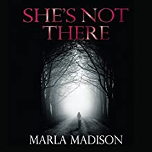 She's Not There (       UNABRIDGED) by Marla Madison Narrated by K.C. Cowan