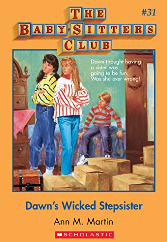 The Baby-Sitters Club #31: Dawn'S Wicked Stepsister front-1008085