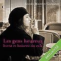 Les gens heureux lisent et boivent du café | Livre audio Auteur(s) : Agnès Martin-Lugand Narrateur(s) : Faustine Urbain
